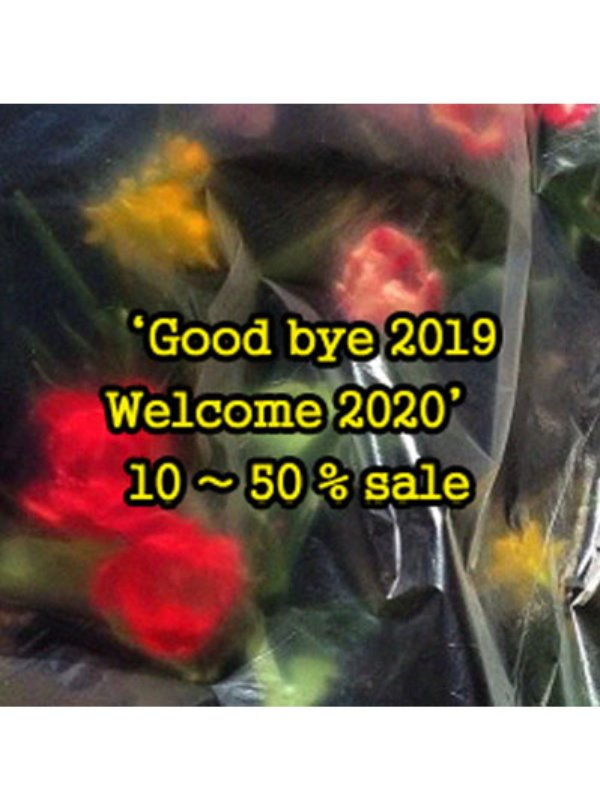 Good bye 2019 - Welcome 2020 SALE EVENT !